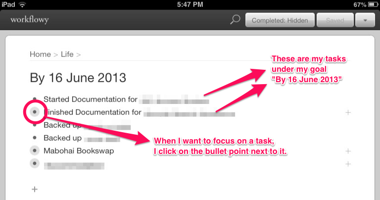 Screenshot of Workflowy app, shows higher level tasks under 'By 16 June 2013'. One of the tasks is called 'Finished Documentation for [x]' and the clicking the bullet point next to it will let me focus on it.